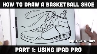 iPad Pro: How to Draw a basketball shoe with the built in camera