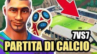NUOVA MODALITA CALCIO SU FORTNITE !! 7vs7 con Youtube italia !! SPETTACOLO!