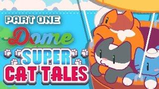 """MARIO??"" Super Cat Tales Part One | DOME"