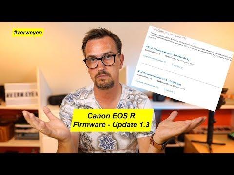 Canon EOS R Firmware 1.3 veröffentlicht....was ist drin?