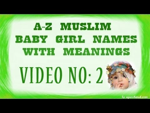 A to Z Muslim Baby Girl Names with Meanings - 02