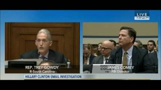 Trey Gowdy grills FBI director James Comey on Hillary Clinton's emails
