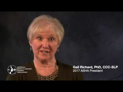 ASHA President Gail Richard: Identify The Signs Of Communication Disorders (2017)