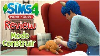Los Sims 4 PERROS Y GATOS | REVIEW MODO CONSTRUIR 🔧(3/4)