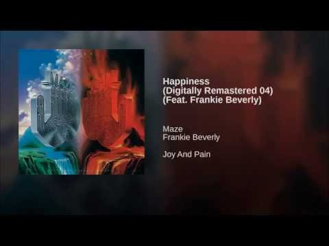Happiness (Digitally Remastered 04) (Feat. Frankie Beverly)