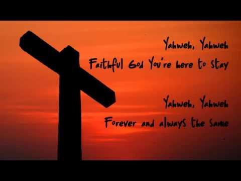 Yahweh - Worship video with lyrics by New Life Worship, Ross Parsley
