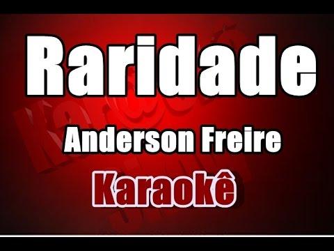 Raridade - Anderson Freire -  Karaokê