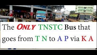 The Only TNSTC Bus That Goes From Tamil Nadu To Andhra Pradesh Via Karnataka