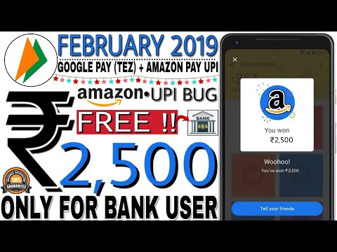 Google Pay (Tez) +Amazon Pay UPI BUG|| EARN Rs.2,500 BANK LOOT With This February Offer 2019 🔴LIVE Mp3