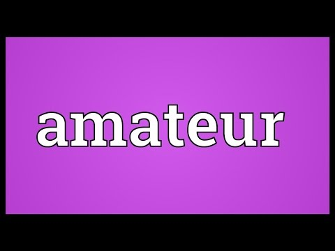 Meaning of amateur