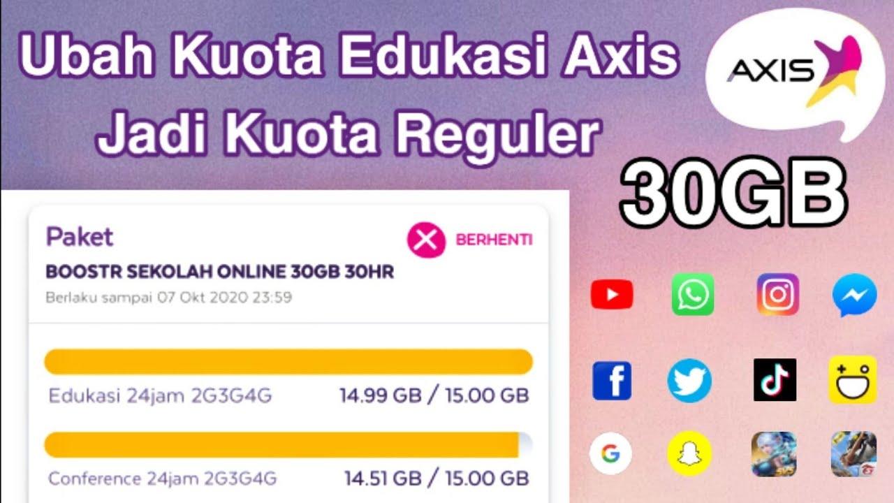 Cara Ubah Kuota Edukasi Dan Conference Axis Jadi Kuota Reguler Youtube