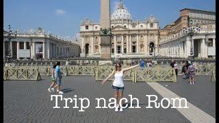 Au Pair Diary USA #11 Trip nach Rom