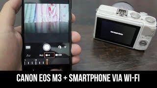 Menyambungkan CANON EOS M3 dengan Smartphone via WiFi