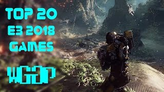 Top 20 Best Games Of E3 2018 🔥 | PS4, Xbox One, PC