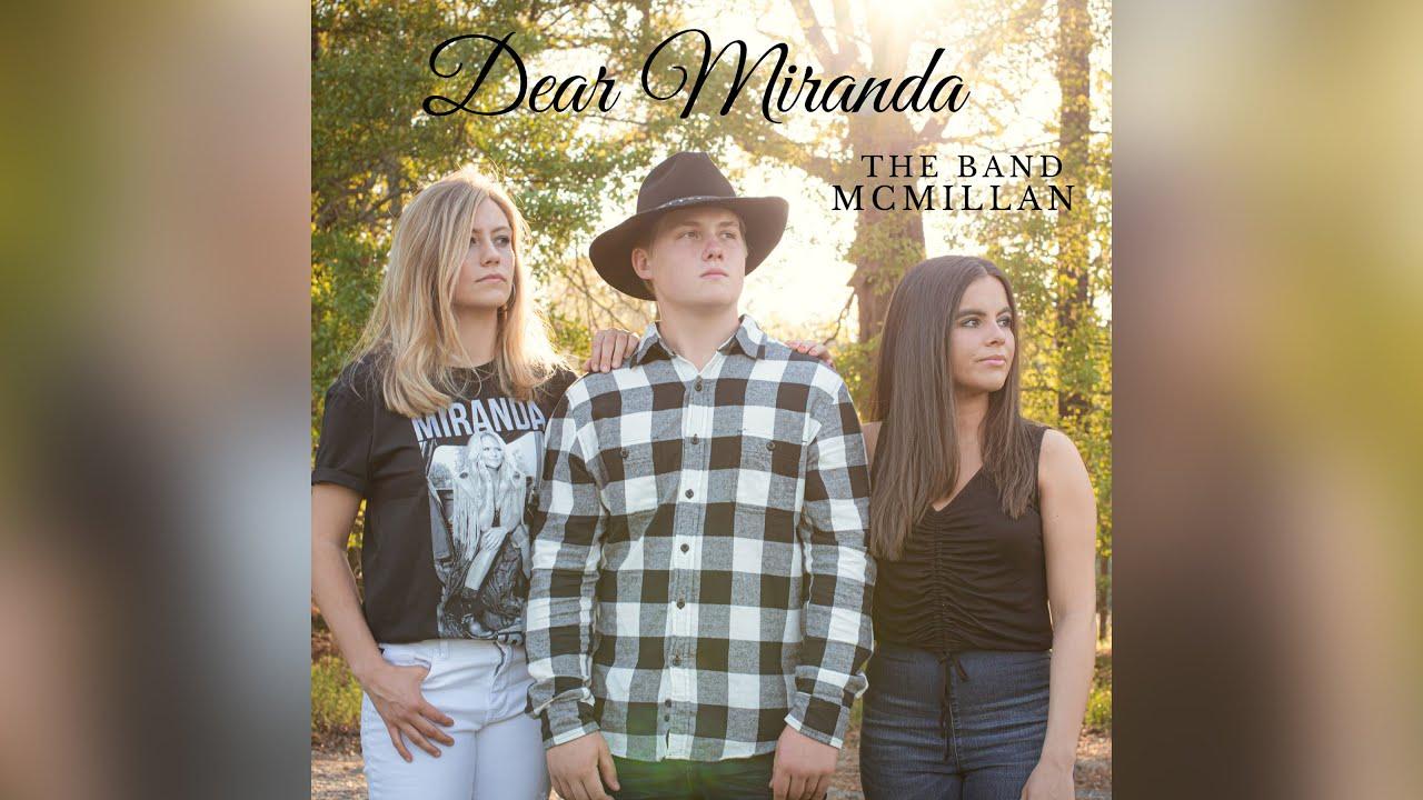 The Band McMillan - Dear Miranda (Official Audio)