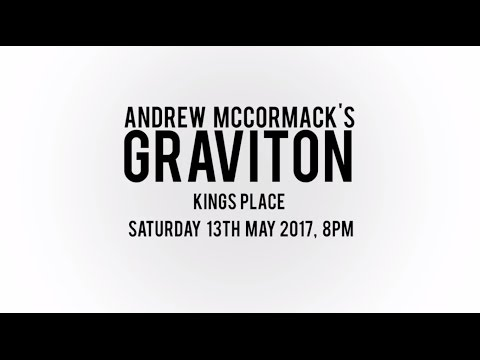 Curated by EMPIRICAL - Andrew McCormack's 'Graviton'