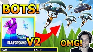 Bots Added To Fortnite Playground Mode V2?! *CONFIRMED* Dakotaz Gets Scared!