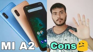 Biggest cons of MI A2😐 Reason not to buy MI A2