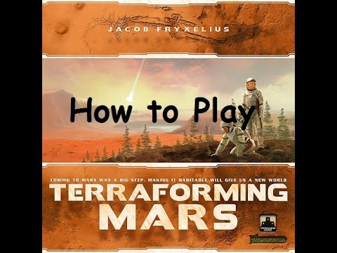 Learn How to Play Terraforming Mars in 18 Minutes