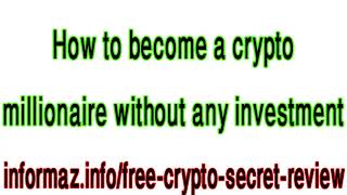 Free Crypto Secret Review - How to get new cryptocurrencies for free?