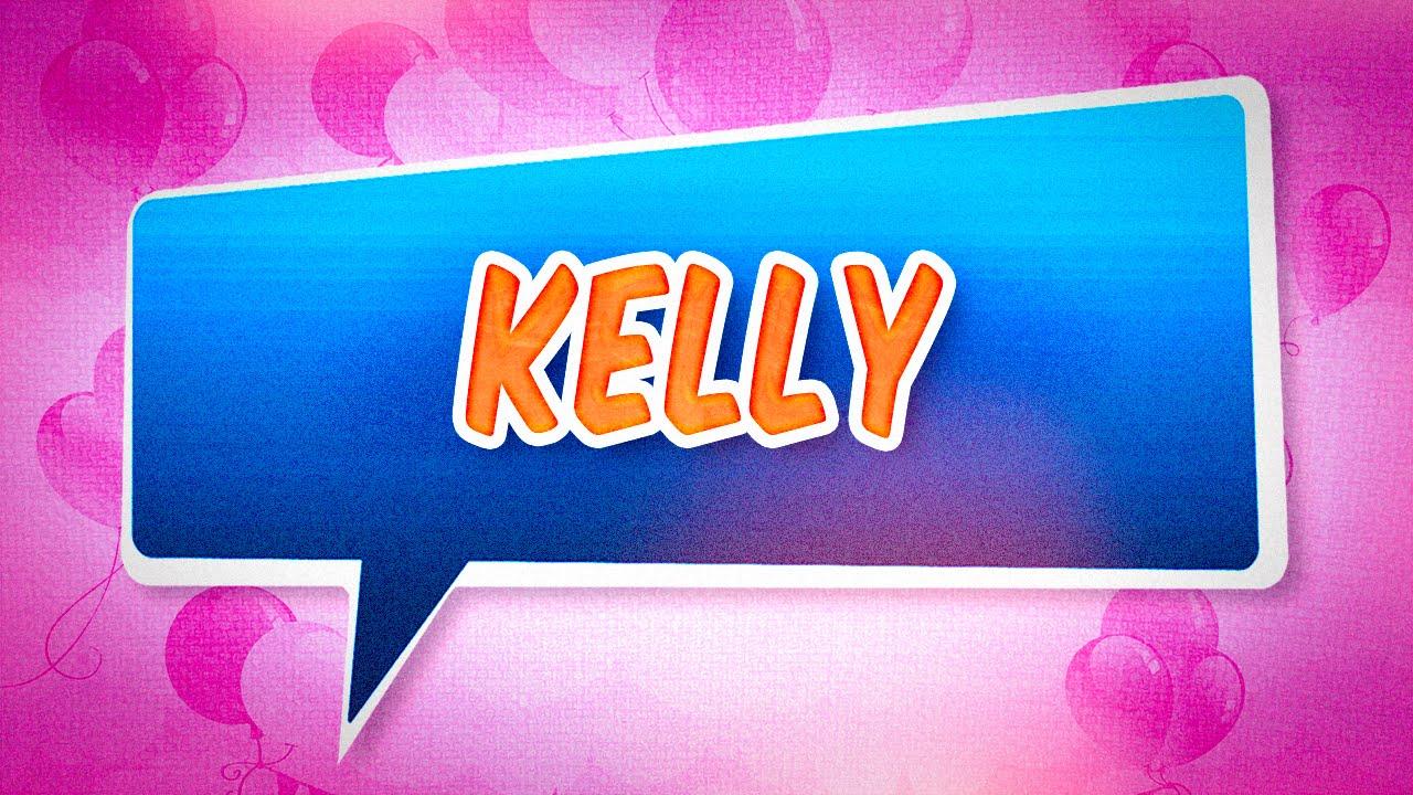 chanson anniversaire kelly