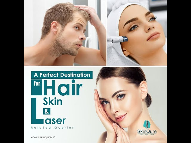 SkinQure | Hair, Skin, and Laser Clinic | Supervised by Dr Jangid | Saket | New Delhi
