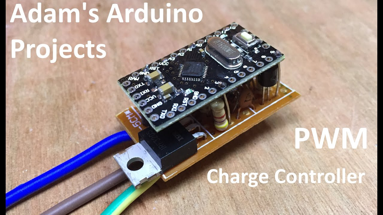 Pwm Solar Charge Controller Adam S Arduino Projects