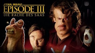 STAR WARS - EPISODE 3: Die Rache des Saas [STAR WARS PARODIE]