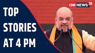 Amit Shah To Finalise Seat Sharing Deal With AIADMK   Top Stories At 4 PM   CNN News18