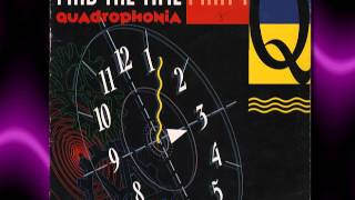 "QUADROPHONIA   "" Find The Time ""   1991"
