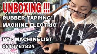 Video UNBOXING ELECTRIC RUBBER TAPPING MACHINE INDONESIA (MESIN SADAP KARET ELEKTRIK) download MP3, 3GP, MP4, WEBM, AVI, FLV November 2018