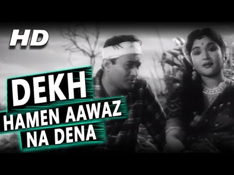 Dekh Hamen Aawaz Na Dena(Sad Version)...