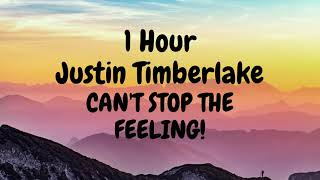 CAN'T STOP THE FEELING! - Justin Timberlake (1 Hour)
