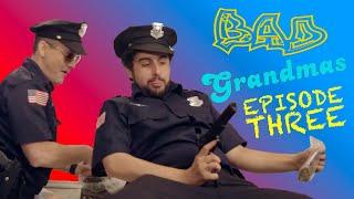 Bad Grandmas Episode 3