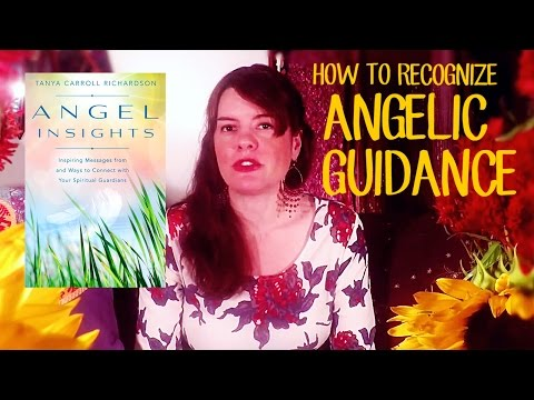 """How to Recognize Angelic Guidance"" with Tanya Carroll Richardson"