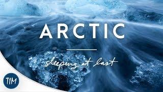 Arctic | Sleeping At Last