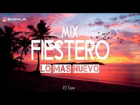 MIX FIESTERO LO MÁS NUEVO 2019 (ENGANCHADO FIESTERO) EXPLOTA TU VERANO [REMIX FIESTERO] - DJ Cu3rvo