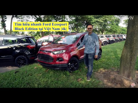 [XEHAY.VN] Tìm hiểu nhanh Ford EcoSport Black Edition vừa về VN
