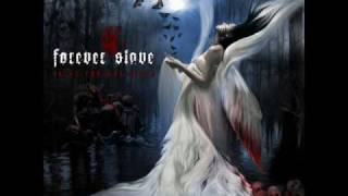Forever Slave - Our Story