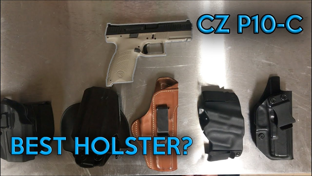 CZ P10-C Holsters | Which Ones Fit