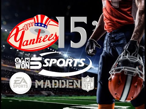 Yankees 15' Football-Week #4-NY Yankees Vs. Pittsburgh Steelers (Madden NFL Gameplay/Commentary)