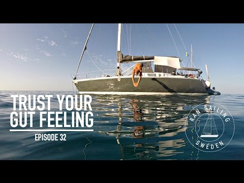 Trust your gut feeling - Ep. 32 RAN Sailing