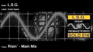 L.S.G. - Risin´ (Main Mix)