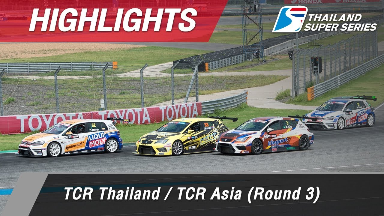 Highlights TCR Thailand / TCR Asia (Round 3) : Chang International Circuit, Thailand