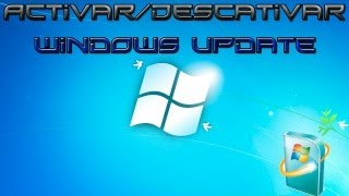 Como hablitar y deshabilitar windows update en windows 7.