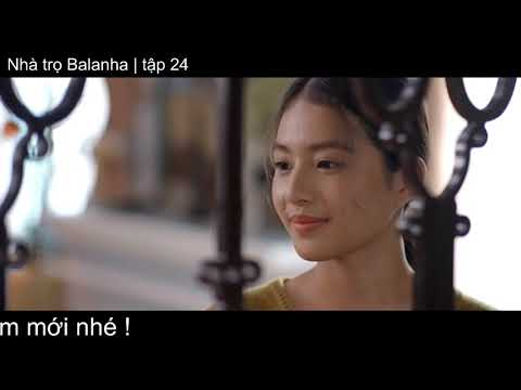 Nhà trọ Balanha tập 24 | 3