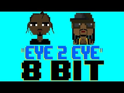 Eye 2 Eye [8 Bit Tribute to HUNCHO JACK, Travis Scott & Quavo] - 8 Bit Universe