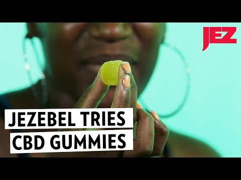 We Tried CBD Gummies To See What Happens | Jezebel - YouTube