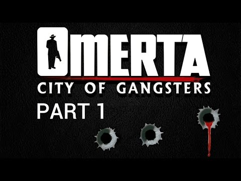 Omerta: City of Gangsters - Part 1 - Welcome to America