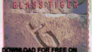 glass tiger - It